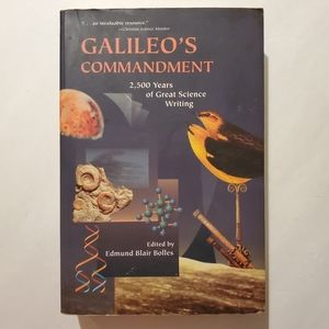 Galileos Commandment: 2,500 Years of Great Science